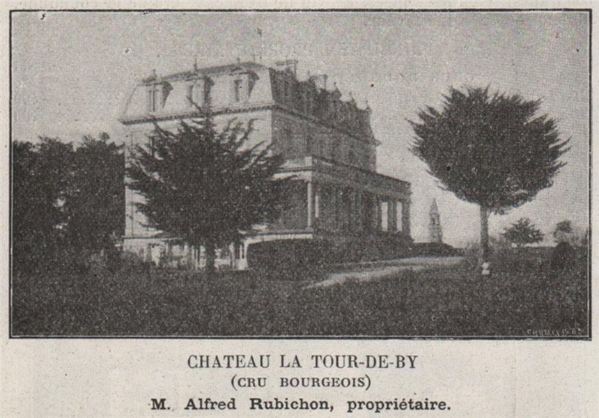 Associate Product MÉDOC. BÉGADAN. Chateau la Tour-de-by (Cru Bourgeois). Ribichon. SMALL 1908