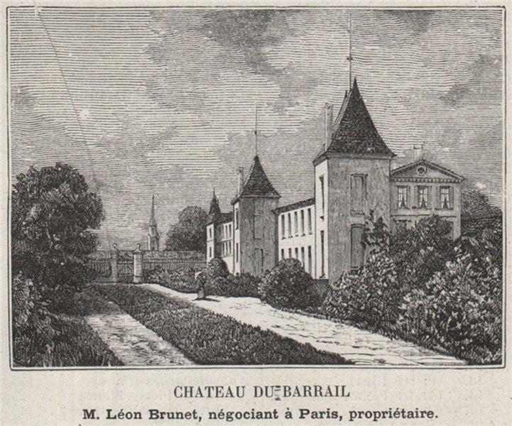 Associate Product MÉDOC. BÉGADAN. Chateau du Barrail. Brunet. Bordeaux. SMALL 1908 old print