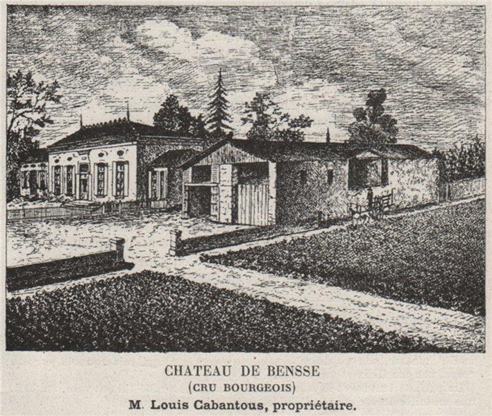 Associate Product MÉDOC. PRIGNAC. Chateau de Bensse (Cru Bourgeois). Cabantous. SMALL 1908 print