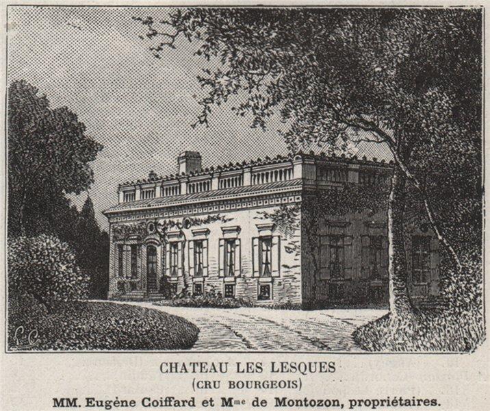 Associate Product MÉDOC. LESPARRE. Chateau les Lesques (Cru Bourgeois). Bordeaux. SMALL 1908