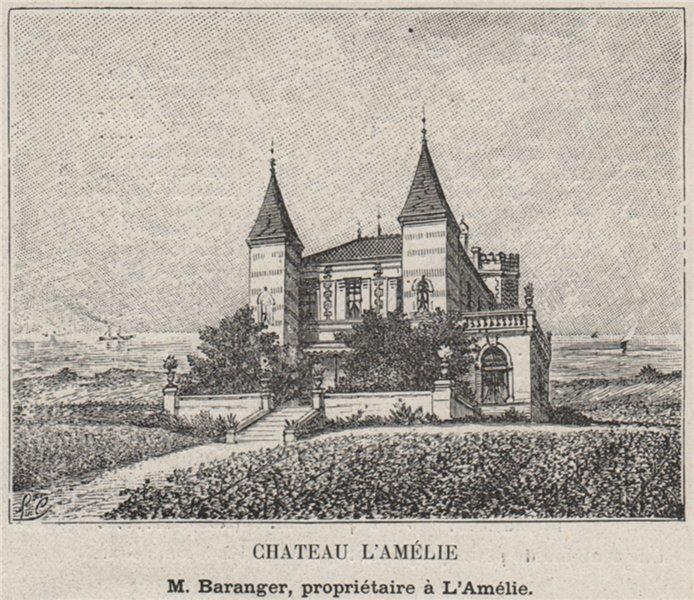 Associate Product MÉDOC. SOULAC. Chateau l'Amélie. Baranger. Bordeaux. SMALL 1908 old print