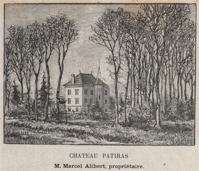 Associate Product MÉDOC. ILES DE LA GIRONDE. Chateau Patiras. Alibert. Bordeaux. SMALL 1908