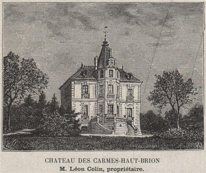 GRAVES. PESSAC. Chateau des Carmes-Haut-Brion. Colin. Bordeaux. SMALL 1908