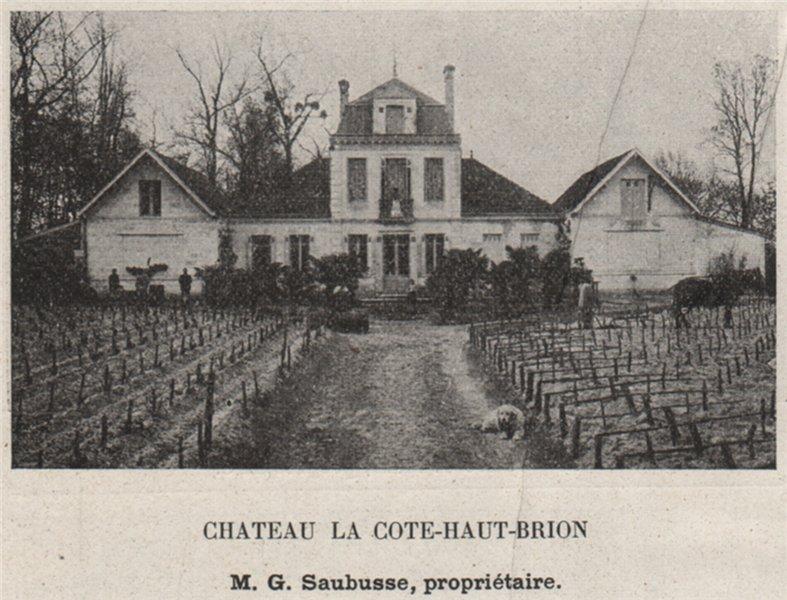 Associate Product GRAVES. PESSAC. Chateau la Cote-Haut-Brion. Saubusse. Bordeaux. SMALL 1908