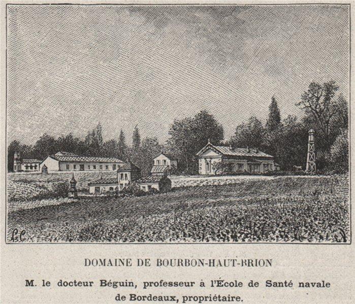 Associate Product GRAVES. PESSAC. Domaine de Bourbon-Haut-Brion. Béguin. Bordeaux. SMALL 1908