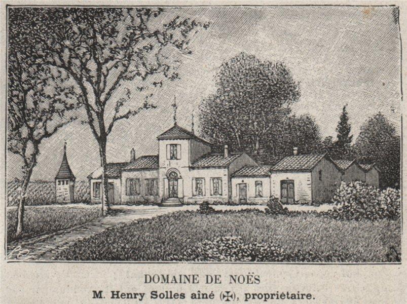 Associate Product GRAVES. PESSAC. Domaine de Noès. Solles. Bordeaux. SMALL 1908 old print