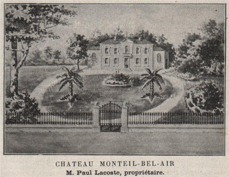 Associate Product GRAVES. PESSAC. Chateau Monteil-Bel-Air. Lacoste. Bordeaux. SMALL 1908 print