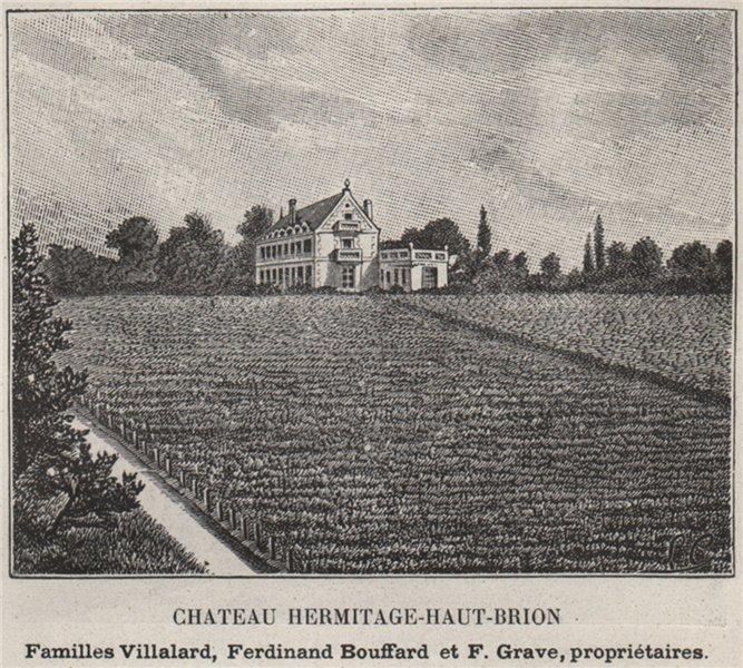 Associate Product GRAVES. BORDEAUX-LE TONDU, TALENCE. Chateau Hermitage-Haut-Brion. SMALL 1908