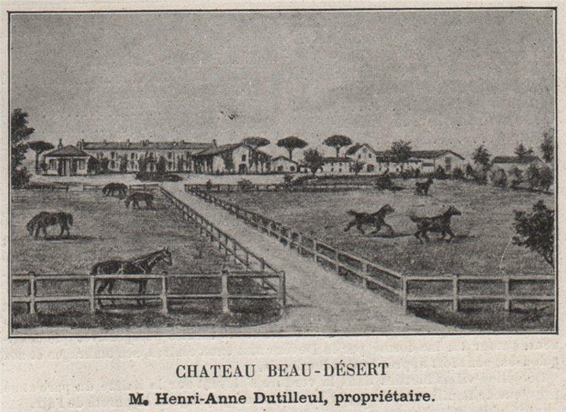 Associate Product GRAVES. MÉRIGNAC. Chateau Beau-Désert. Dutilleul. Bordeaux. SMALL 1908 print