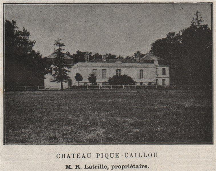 Associate Product GRAVES. MÉRIGNAC. Chateau Pique-Caillou. Latrille. Bordeaux. SMALL 1908 print
