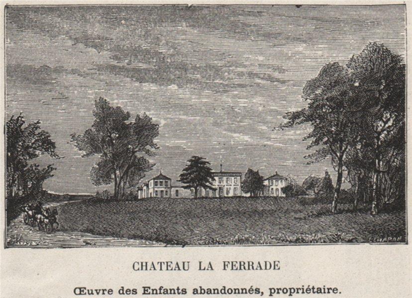 Associate Product GRAVES. VILLENAVE-D'ORNON. Chateau la Ferrade. . Bordeaux. SMALL 1908 print