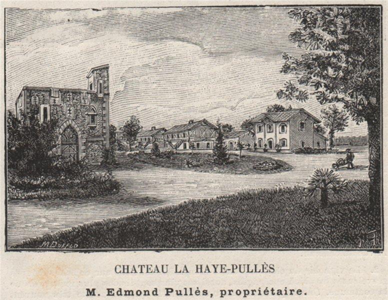 Associate Product GRAVES. VILLENAVE-D'ORNON. Chateau la Haye-Pullès. Pullès. Bordeaux. SMALL 1908