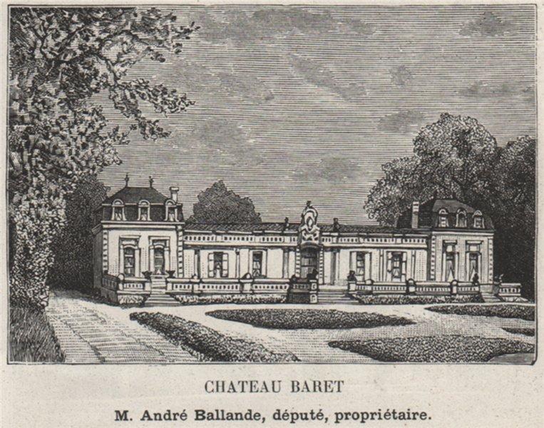Associate Product GRAVES. VILLENAVE-D'ORNON. Chateau Barnet. Ballande. Bordeaux. SMALL 1908