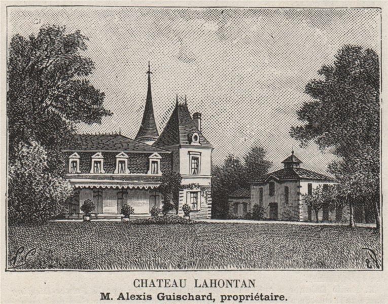Associate Product GRAVES. VILLENAVE-D'ORNON. Chateau Lahontan. Guischard. Bordeaux. SMALL 1908