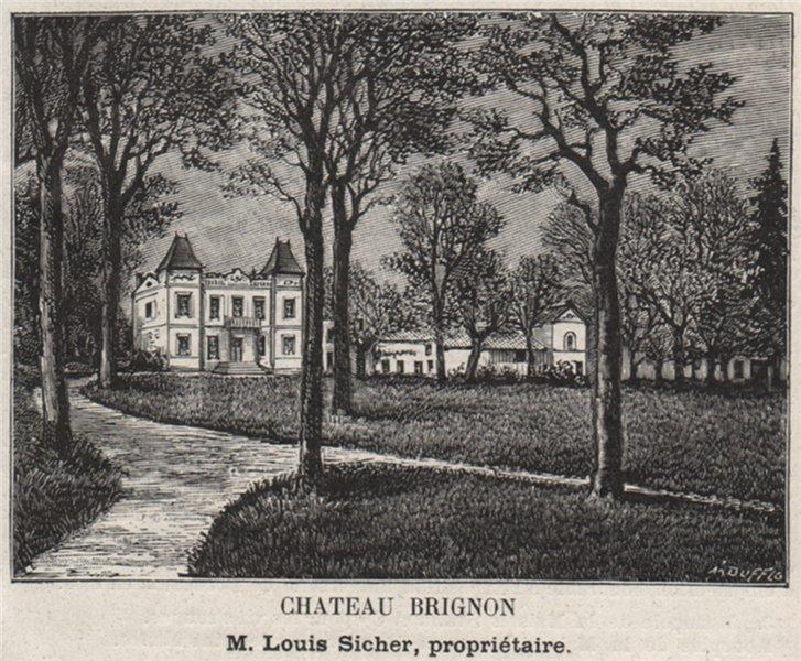 Associate Product GRAVES. VILLENAVE-D'ORNON. Chateau Brignon. Sicher. Bordeaux. SMALL 1908 print