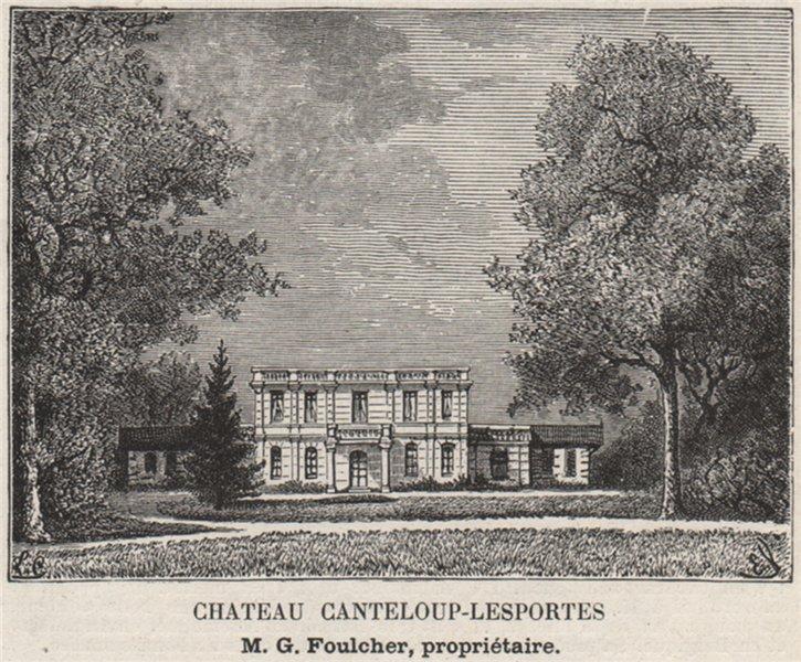 Associate Product GRAVES. VILLENAVE-D'ORNON. Chateau Canteloup-Lesportes. Foulcher. SMALL 1908