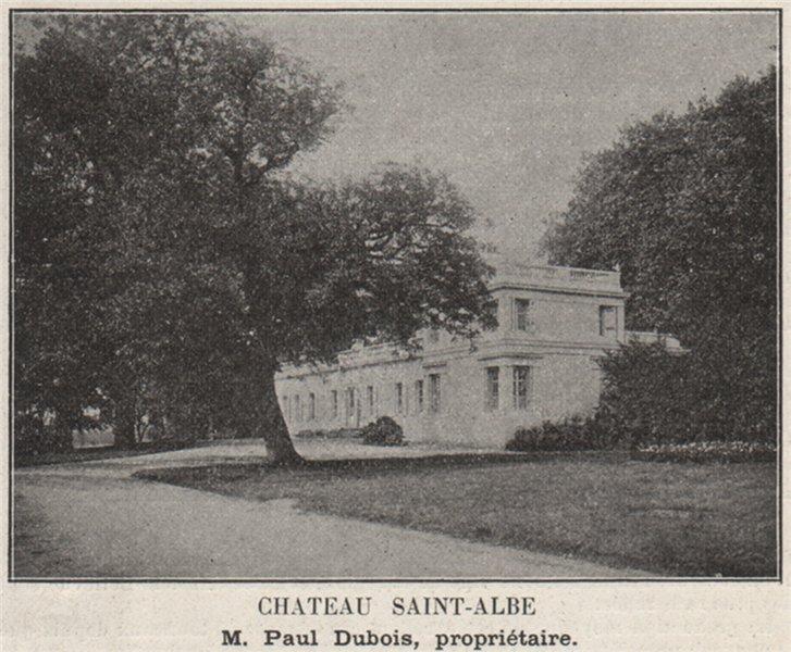 Associate Product GRAVES. GRADIGNAN. Chateau Saint-Albe. Dubois. Bordeaux. SMALL 1908 old print
