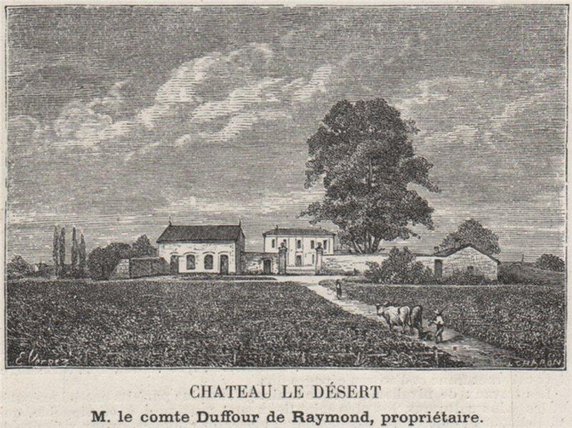 Associate Product GRAVES. LÉOGNAN. Chateau le Désert. Raymond. Bordeaux. SMALL 1908 old print