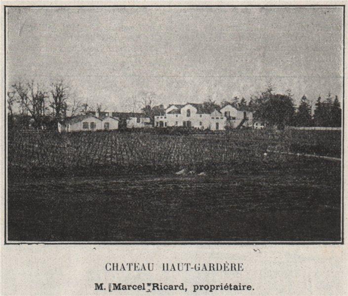 Associate Product GRAVES. LÉOGNAN. Chateau Haut-Gardère. Ricard. Bordeaux. SMALL 1908 old print