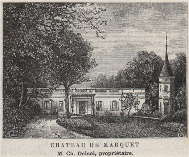 Associate Product GRAVES. LÉOGNAN. Chateau de Marquet. Delsol. Bordeaux. SMALL 1908 old print