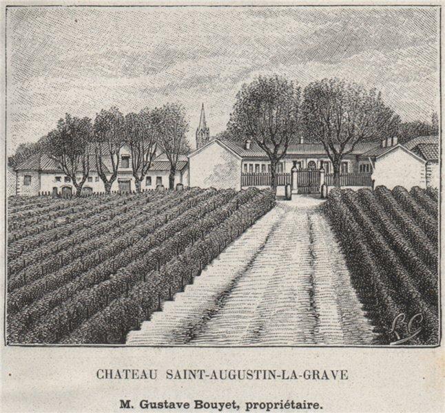GRAVES. MARTILLAC. Chateau Saint-Augustin-la-Grave. Bouyet. SMALL 1908 print