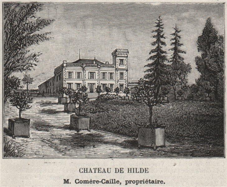 Associate Product GRAVES. BÉGLES. Chateau de Hilde. Comère-Caille. Bordeaux. SMALL 1908 print