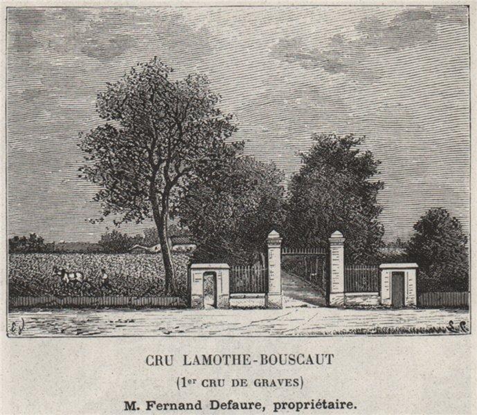 Associate Product GRAVES. CADAUJAC. Cru Lamothe-Bouscaut (1er Cru de Graves). Defaure. SMALL 1908