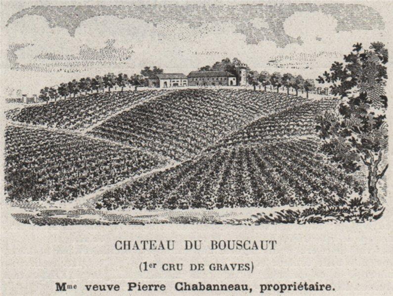 Associate Product GRAVES. CADAUJAC. Chateau du Bouscaut (1er Cru de Graves). Bordeaux. SMALL 1908
