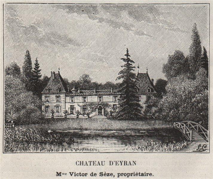 Associate Product GRAVES. SAINT-MÉDARD-D'EYRANS. Chateau d'Eyran. Sèze. Bordeaux. SMALL 1908