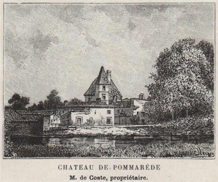 Associate Product GRAVES. CASTRES. Chateau de Pommarède. Coste. Bordeaux. SMALL 1908 old print