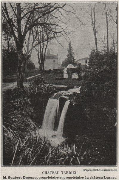 Associate Product GRAVES. PORTETS. Chateau Tardieu. Lognac. Bordeaux. SMALL 1908 old print