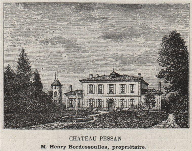 Associate Product GRAVES. PORTETS. Chateau Pessan. Bordessoulles. Bordeaux. SMALL 1908 old print