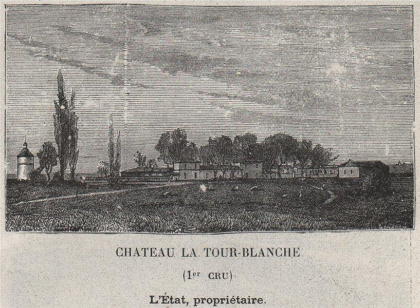 Associate Product GRANDS VINS BLANCS. BOMMES. Chateau la Tour-Blanche (1er Cru). Létat. SMALL 1908