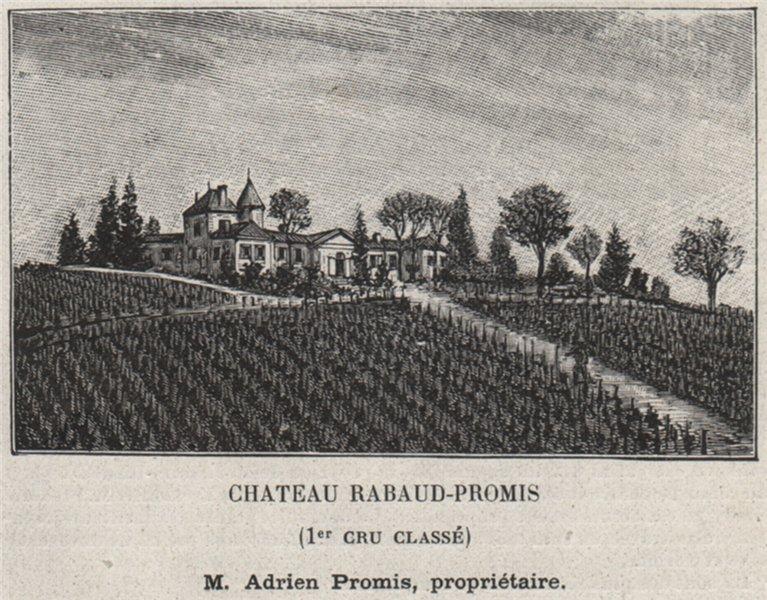 Associate Product GRANDS VINS BLANCS. BOMMES. Chateau Rabaud-Promis (1er Cru Classé). SMALL 1908