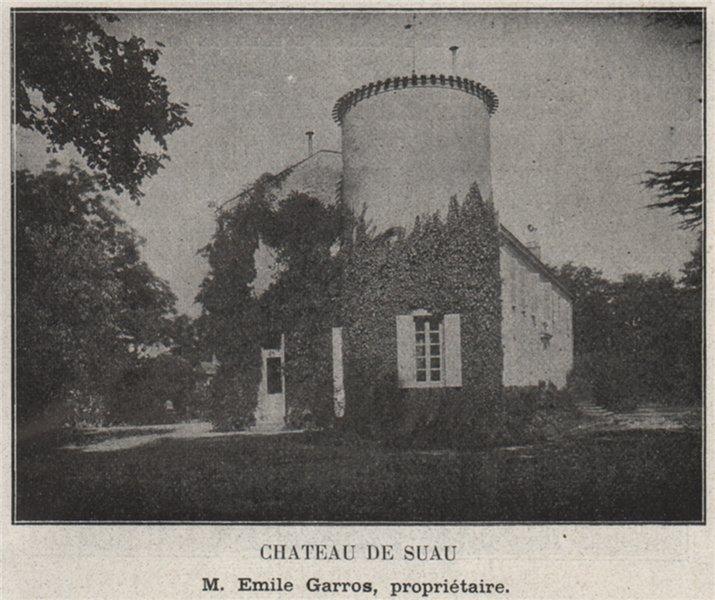 Associate Product GRANDS VINS BLANCS. BARSAC. Chateau de Suau. Garros. Bordeaux. SMALL 1908