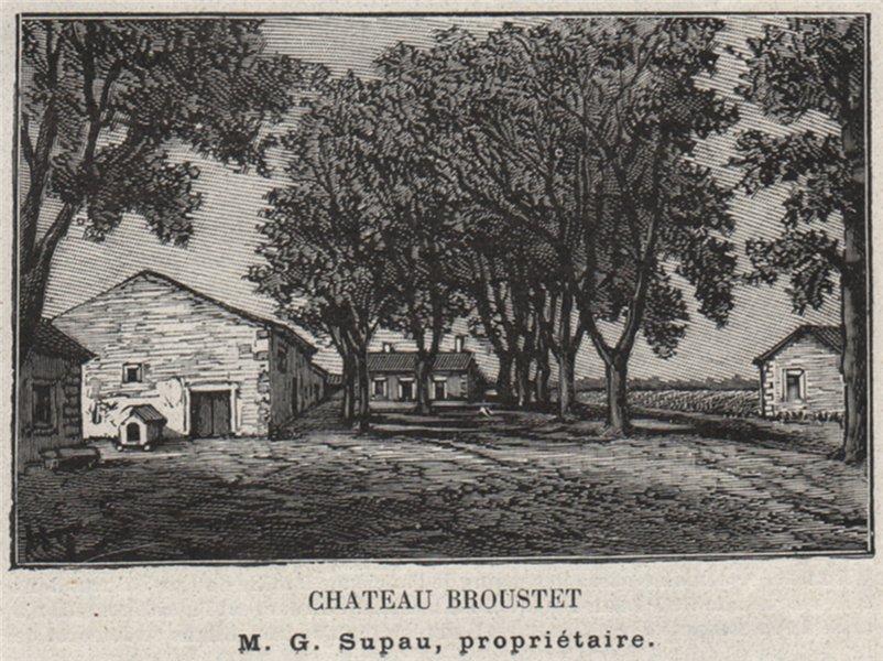 Associate Product GRANDS VINS BLANCS. BARSAC. Chateau Broustet. Supau. Bordeaux. SMALL 1908