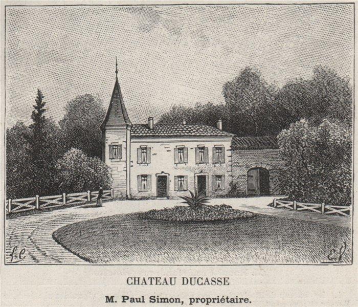 Associate Product GRANDS VINS BLANCS. BARSAC. Chateau Ducasse. Simon. Bordeaux. SMALL 1908 print