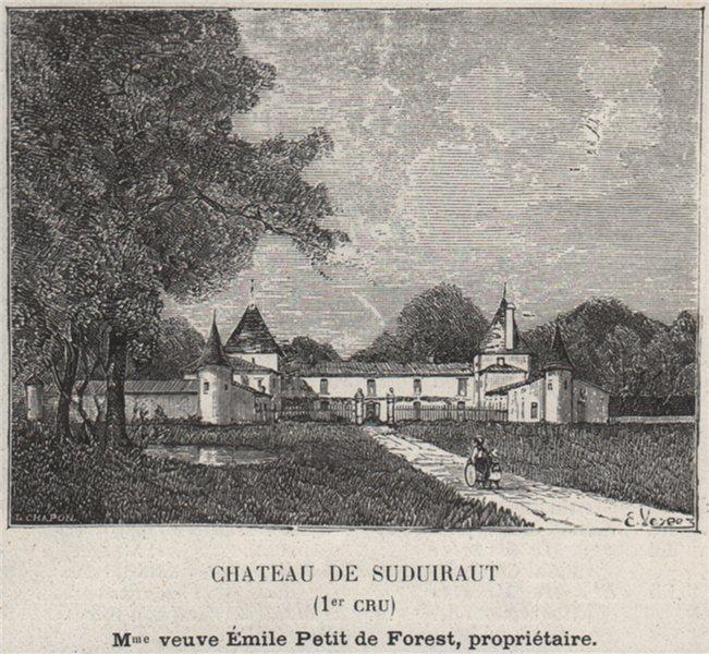 Associate Product GRANDS VINS BLANCS. PREIGNAC. Chateau de Suduiraut (1er Cru). Forest. SMALL 1908