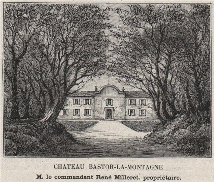Associate Product GRANDS VINS BLANCS. PREIGNAC. Chateau Bastor-la-Montagne. Milleret. SMALL 1908