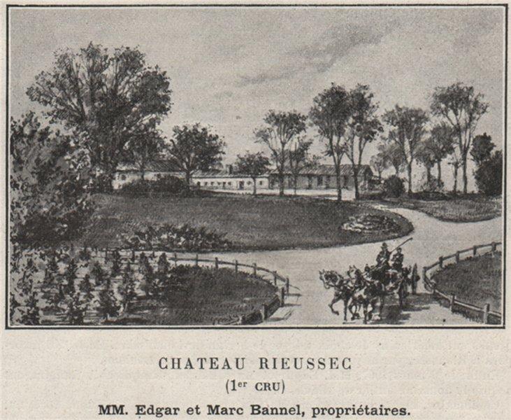Associate Product GRANDS VINS BLANCS. FARGUES. Chateau Rieussec (1er Cru). Bannels. SMALL 1908
