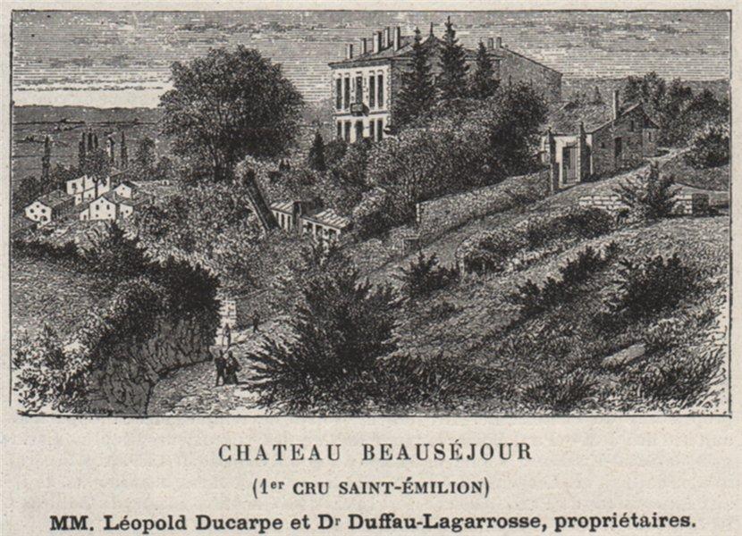Associate Product SAINT-ÉMILIONNAIS. Chateau Beauséjour (1er Cru Saint-Émilion). SMALL 1908