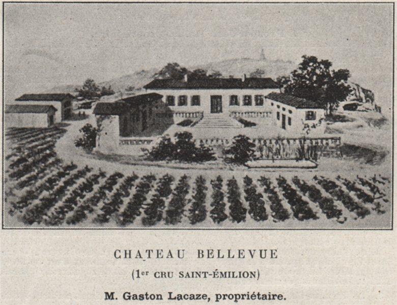 Associate Product SAINT-ÉMILIONNAIS. Chateau Bellevue (1er Cru Saint-Émilion). SMALL 1908 print