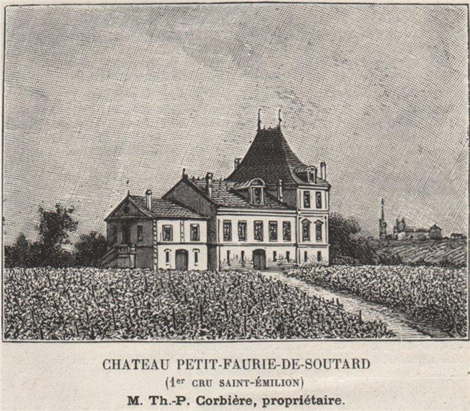 Associate Product SAINT-ÉMILIONNAIS. SAINT-ÉMILION. Chateau Petit-Faurie-de-Soutard. SMALL 1908