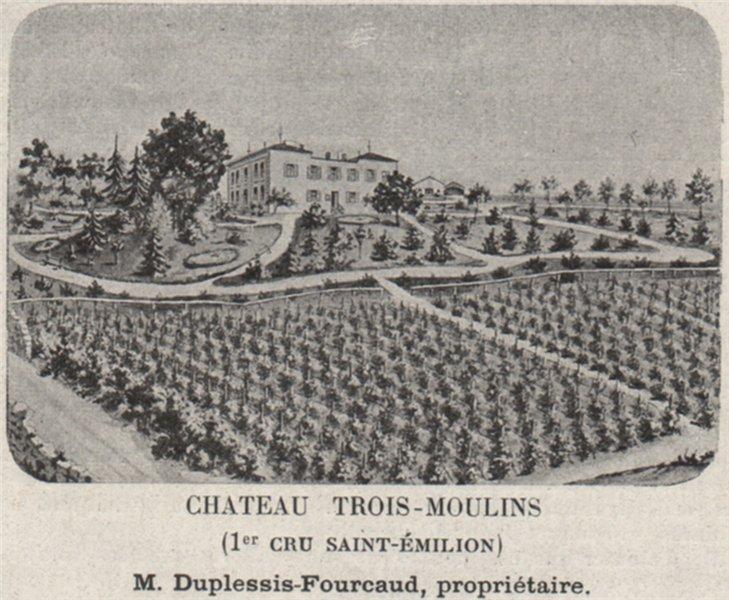 Associate Product SAINT-ÉMILIONNAIS. Chateau Trois-Moulins (1er Cru Saint-Émilion). SMALL 1908