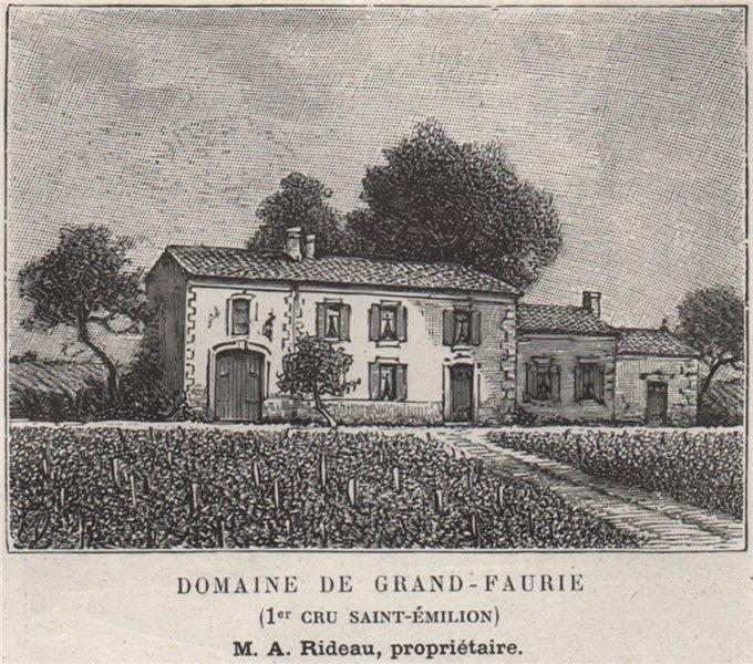 Associate Product Domaine de Grand-Faurie (1er Cru Saint-Émilion). Rideau. Bordeaux. SMALL 1908