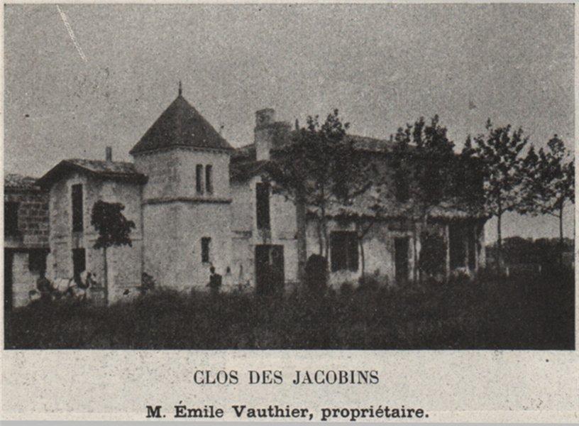 Associate Product SAINT-ÉMILIONNAIS. SAINT-ÉMILION. Clos des Jacobins. Vauthier. SMALL 1908