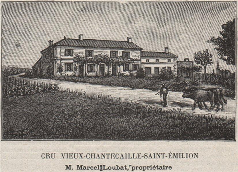 Associate Product SAINT-ÉMILIONNAIS. Cru Vieux-Chantecaille-SMALL 1908 old antique print picture