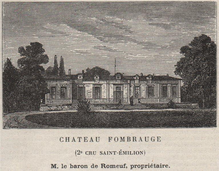 Associate Product SAINT-CHRISTOPHE-DES-BARDES. Chateau Fombrauge (2e Cru St-Émilion). SMALL 1908