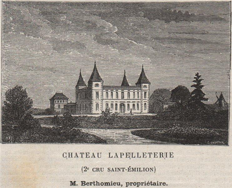 Associate Product SAINT-CHRISTOPHE-DES-BARDES. Chateau Lapelleterie. 2e Cru St-Émilion. SMALL 1908