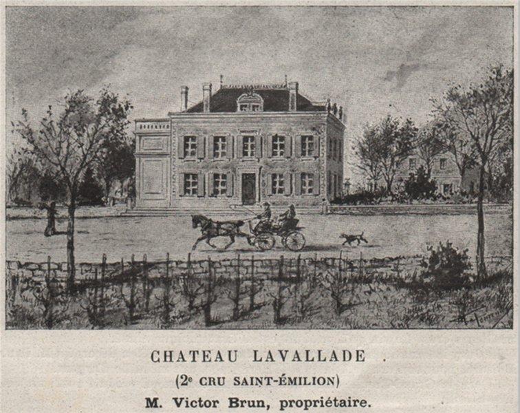 Associate Product SAINT-CHRISTOPHE-DES-BARDES. Chateau Lavallade (2e Cru St-Émilion). SMALL 1908